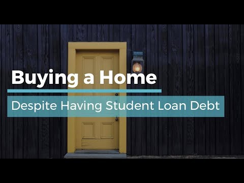 buying-a-home-despite-student-loan-debt