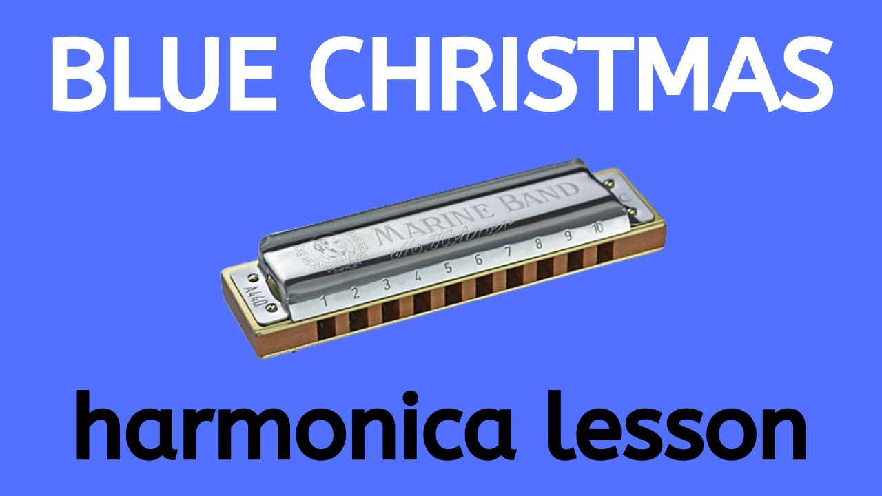 8051c57fe Blue Christmas by Elvis Presley for E harmonica with tabs - YouTube