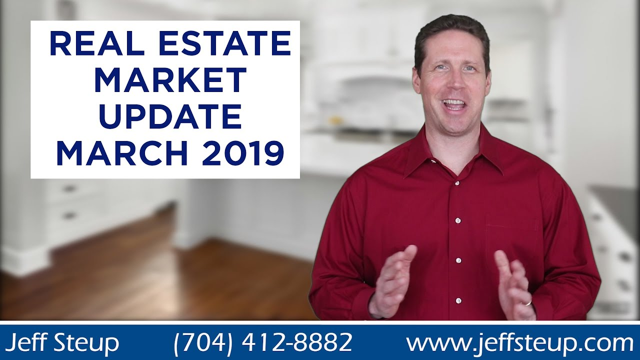 South Charlotte / Waxhaw Area Real Estate Market Update March 2019