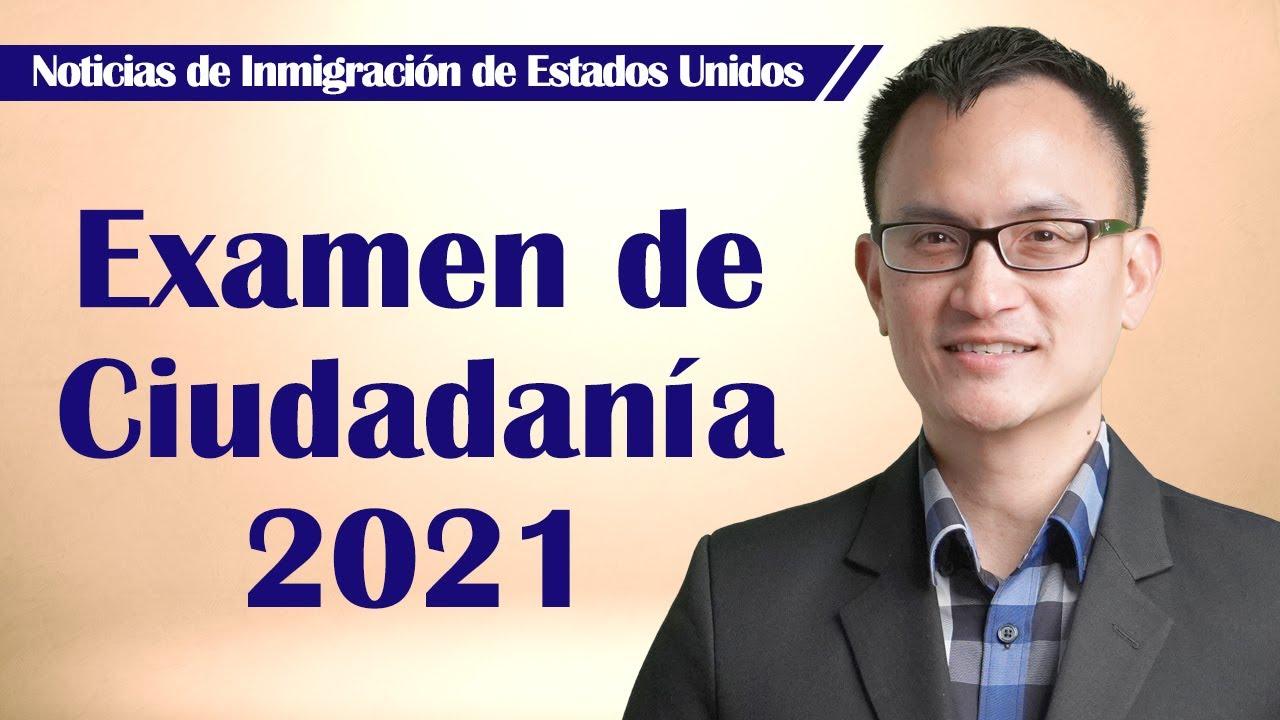 Preguntas del Examen de Ciudadanía de 2021