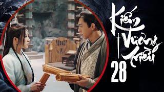 KIẾM VƯƠNG TRIỀU - TẬP 28 [Lồng Tiếng] | Phim Bom Tấn HÀNH ĐỘNG KIẾM HIỆP Hay Nhất 2020 | LÝ HIỆN
