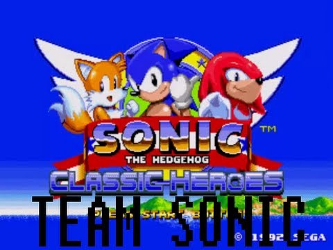 Sonic Classic Heroes [Team Sonic]