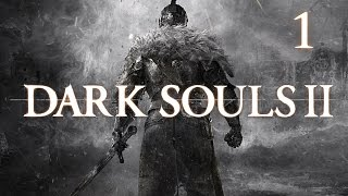 Lets Play Dark Souls 2 Deutsch #1 German Walkthrough Gameplay ツ Scholar Of The First Sin