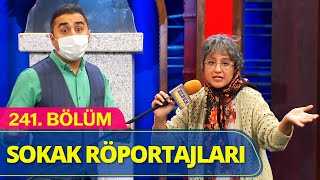 Sokak Röportajları - Güldür Güldür Show 241.Bölüm