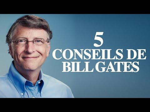Bill Gates : 5 conseils pour réussir son entreprise