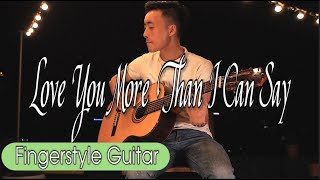 Love You More Than I Can Say - Leo Sayer | Finger Style | Thắng Nguyễn