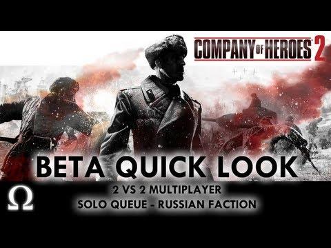 "Ohm's ""Company of Heroes 2"" Beta Quick Look - 2vs2 Solo Russian - PC / Steam"
