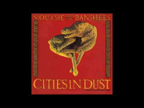 siouxsie and the banshees cities in dust mp3