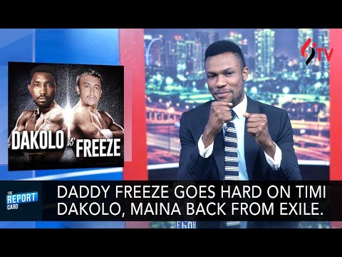 Freeze goes hard on Timi Dakolo, tension in Aso Rock as Maina returns on The Report Card
