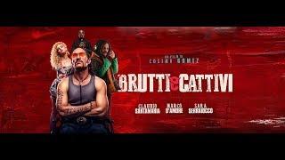 Brutti e cattivi, il trailer butto e cattivo del nuovo film di Cosimo Gomez