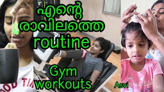 My Morning Routine|Healthy morning routine|Gym Workout|Breakfast|Baby's tiffin recipe|Asvi Malayalam
