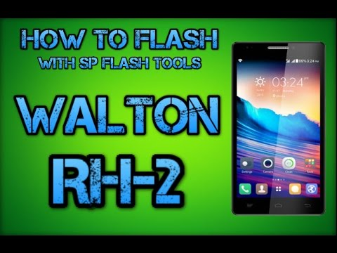 HOW TO FLASH WALTON RH2 WITH SP FLASH TOOLS
