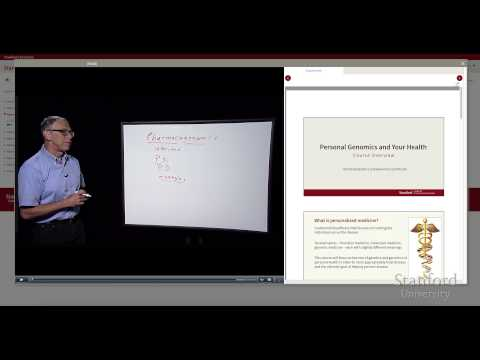 Stanford Course - Personal Genomics and Your Health
