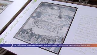 Yvelines | «Le château de Versailles dans la bande dessinée» : au coeur d'une nouvelle exposition