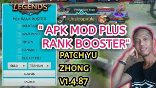 APK MOD PLUS RANK BOOSTER PATCH YU ZHONG V1.4.87 MOBILE LEGENDS