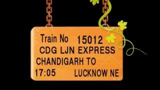 Train No 15012  Train Name CDGLJN EXPRESS CHANDIGARH AMBALACANT  JAGADHRIWSHOP JAGADHRI