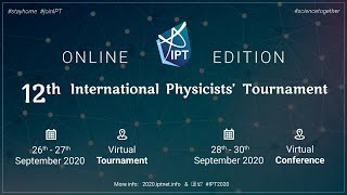 International Physicists' Tournament 2020 Final Live Stream!