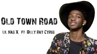Lil Nas X - Old Town Road ft. Billy Ray Cyrus [ Lyrics ]