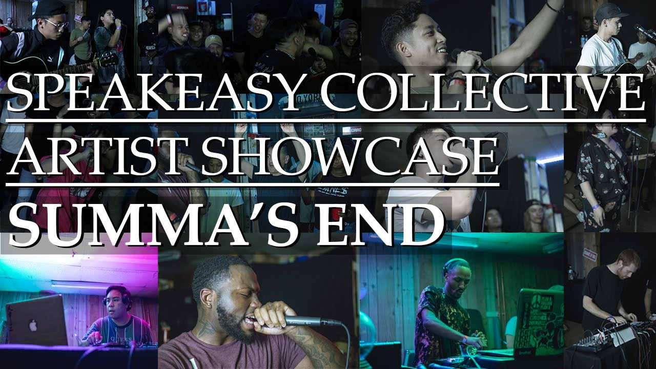 Speakeasy Collective Artist Showcase #2 | Summa's End Recap | 9.20.19