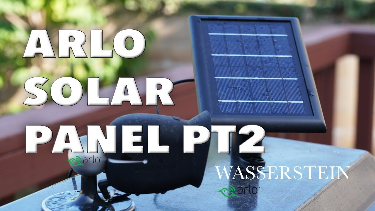 Tested Netgear Arlo Pro2 Pro Go Solar Panel Charger