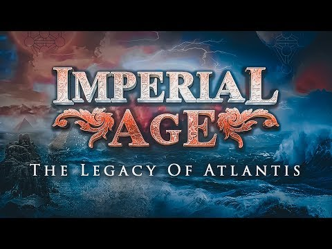IMPERIAL AGE - The Legacy of Atlantis [OFFICIAL LYRIC VIDEO]