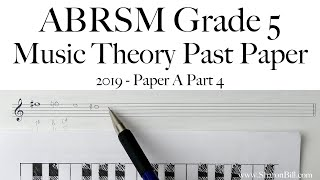 ABRSM Music Theory Grade 5 Past Exam Practice Paper 2019 A Part 4 with Sharon Bill