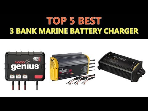 Best 3 Bank Marine Battery Charger 2018