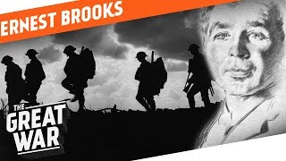 The War Photographer - Ernest Brooks I WHO DID WHAT IN WW1?
