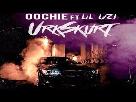 Oochie feat. Lil Uzi Vert - Urk Skurt