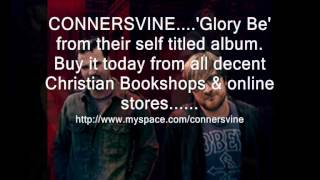 Watch Connersvine Glory Be video