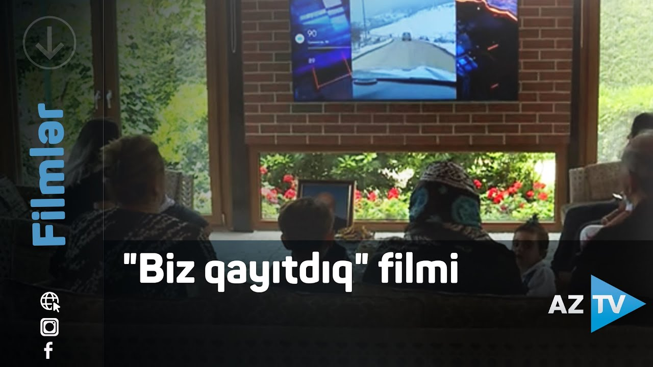 "Download ""Biz qayıtdıq"" filmi"