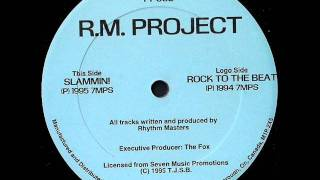 R.M. Project - Slammin!