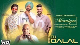 Morniyee Remix | DJ Dalal London | The Landers | The Kidd | King Ricky | Latest Punjabi Song 2019