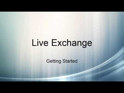 Live Exchange: Getting Started