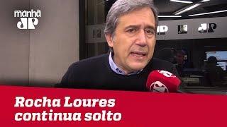 Rocha Loures continua solto – e agora sem tornozeleira eletrônica | Marco Antonio Villa