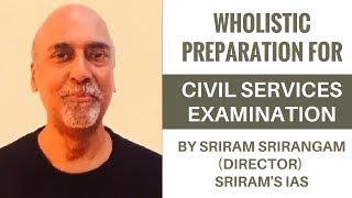 SRIRAM'S IAS : WHOLISTIC PREPARATION FOR CIVIL SERVICES EXAMINATION By Sriram Srirangam (Director)