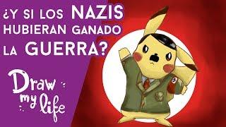 Gambar cover ¿Qué pasaría si LOS NAZIS HUBIERAN GANADO LA GUERRA? - Draw My Life