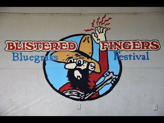 Blistered Fingers Bluegrass Festival 2018