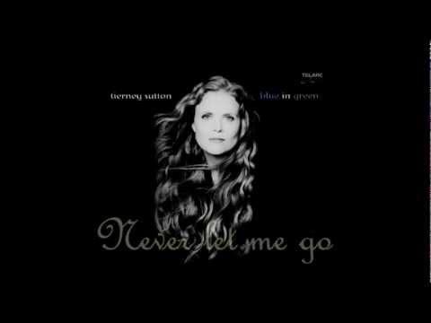 Tierney Sutton -- Never Let Me Go