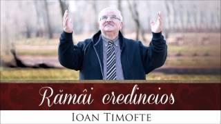 Ioan Timofte – Isuse Pentru Mine