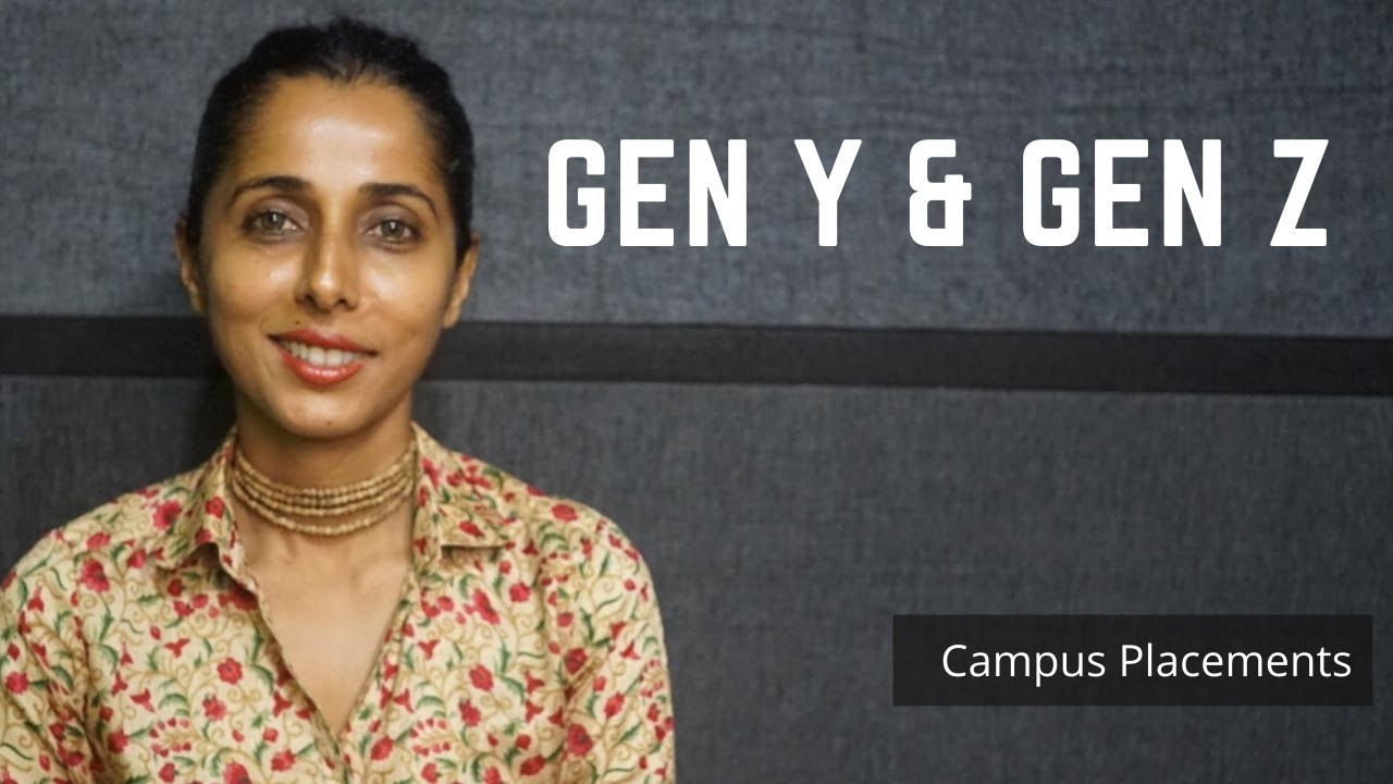 Gen Y(Millennials)& Gen Z | Campus Interview | Campus Placements