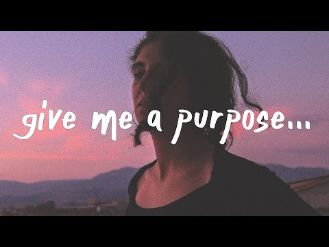 Kayou. - Give Me a Purpose (Lyrics)