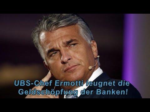 UBS Ermotti weiss nicht wie Geld entsteht!