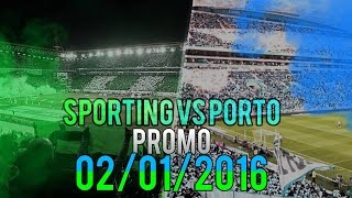 Sporting vs Porto Promo 02/01/2016 (Video Motivacional) Mini Edit