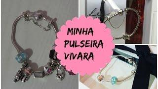 Minha pulseira Vivara