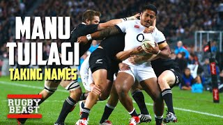 Manu Tuilagi | Taking Names