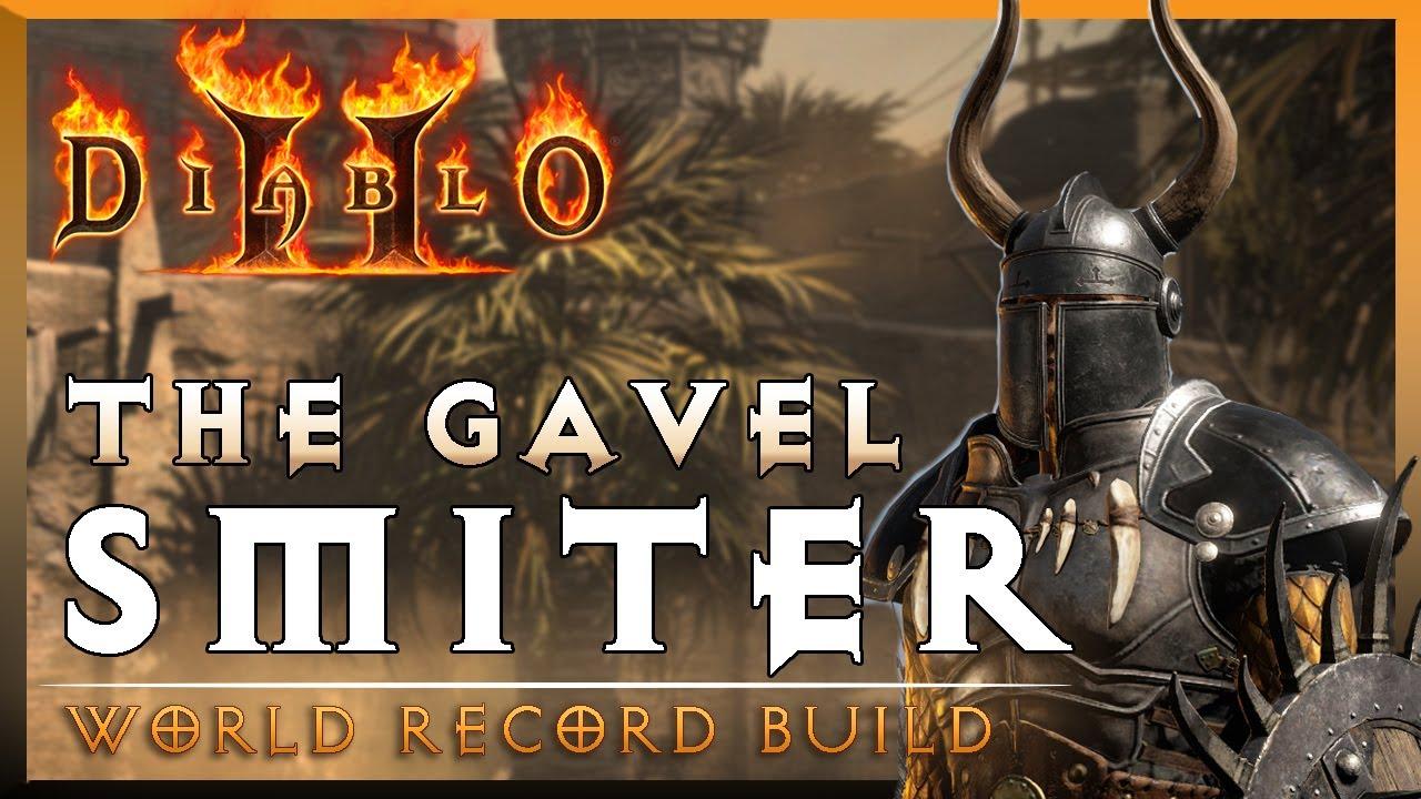 The Gavel Smiter | World Record Diablo 2 Build