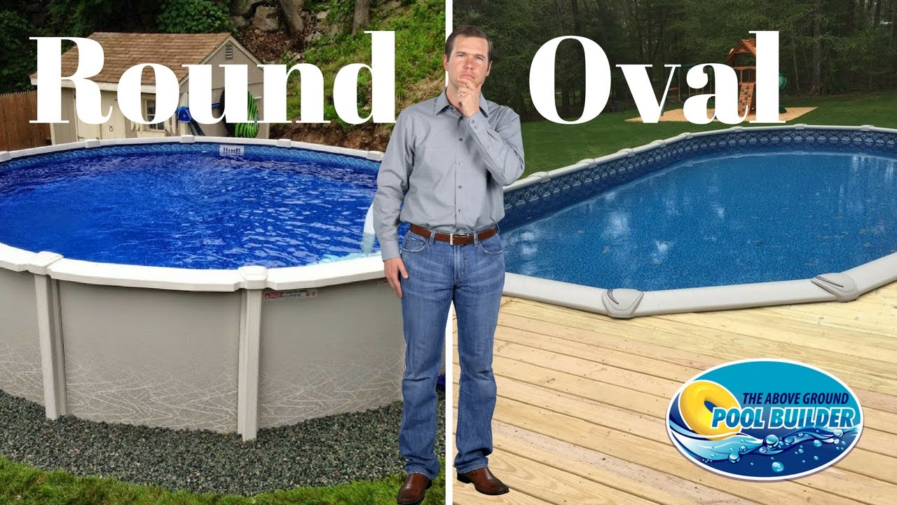 Round Vs Oval Above Ground Pools Youtube