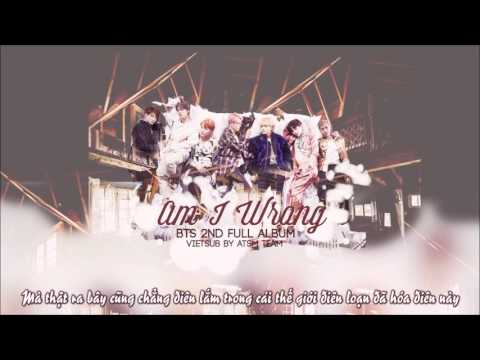 [VIETSUB] Am I Wrong - BTS