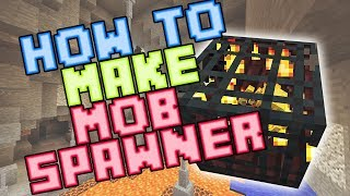 How to Make a Mob Spawner Farm in Survival - 2019 - Minecraft